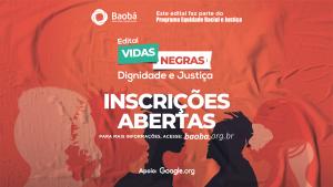 Vidas Negras Edital Baoba Google